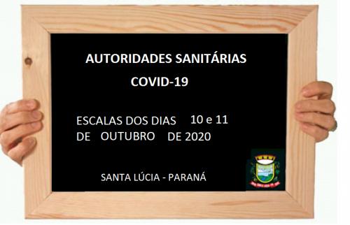 ESCALA DAS AUTORIDADES SANITÁRIAS DOS DIAS 10 E 11 DE OUTUBRO DE 2020