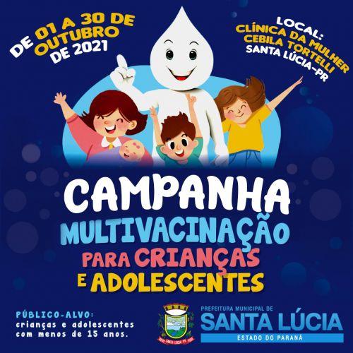 Campanha Multivacinação inicia no dia 01 de outubro em Santa Lúcia