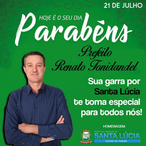 Parabéns ao prefeito Renato Tonidandel pela passagem do seu aniversário!