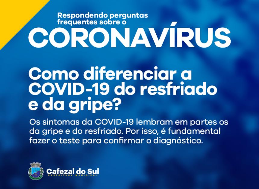COMO DIFERENCIAR A COVID-19 DO RESFRIADO E DA GRIPE?
