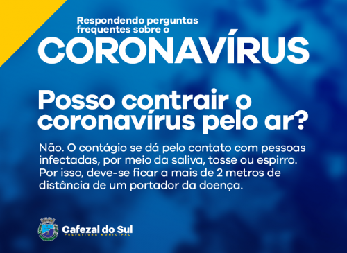 POSSO CONTRAIR O CORONAVÍRUS PELO AR?