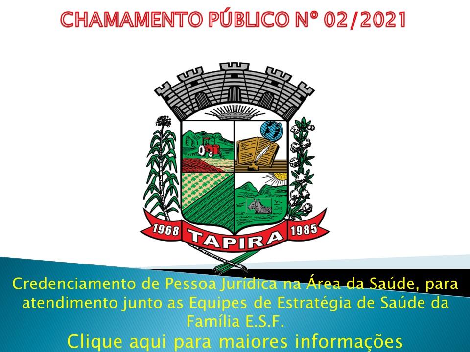 EDITAL DE CHAMAMENTO PÚBLICO - Nº. 002 / 2021