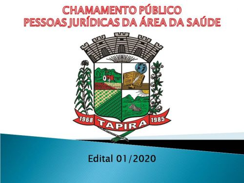 EDITAL DE CHAMAMENTO PÚBLICO - Nº. 001/2020