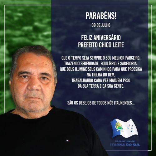 Prefeito Chico Leite recebe homenagem pelo seu aniversário.