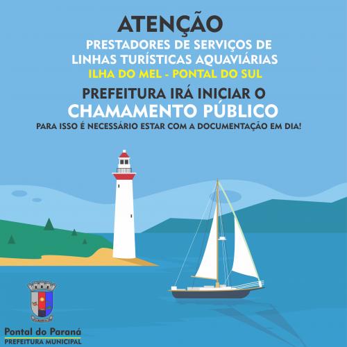 Pontal do Paraná irá realizar o Chamamento Público para o cadastro de prestadores de linhas turíticas e aquaviários