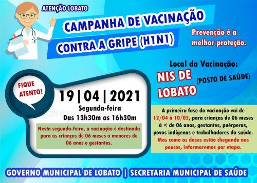 ATENÇÃO LOBATO - CAMPANHA DE VACINAÇÃO CONTRA A GRIPE (H1N1)