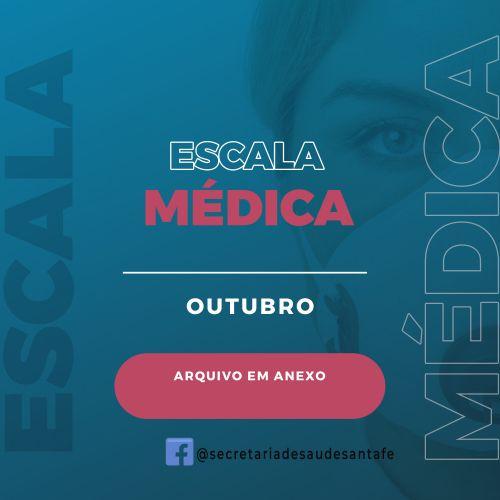 ESCALA MÉDICA DO MÊS DE OUTUBRO
