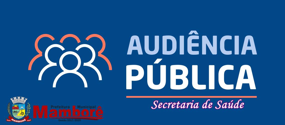 Audiência Pública do 2º semestre do Fundo Municipal de Saúde, nesta sexta-feira dia 18