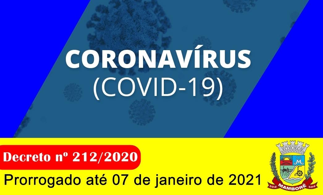 Decreto sobre o enfrentamento do Coronavirus é prorrogado até dia 07 de janeiro