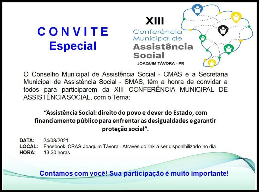 XIII CONFERÊNCIA MUNICIPAL DA ASSISTÊNCIA SERÁ REALIZADA NA PRÓXIMA TERÇA-FEIRA 24/08.