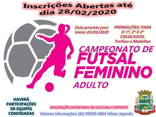Inscrições abertas para o  Campeonato Feminino de Futsal.