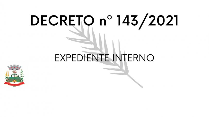 DECRETO Nº 143/2021 Expediente interno
