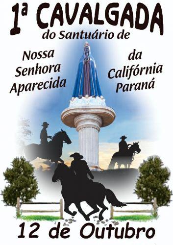 Preparem a tropa, separem as botas que a 1ª Cavalgada ao Santuário de Nossa Senhora Aparecida da Califórnia está próxima!