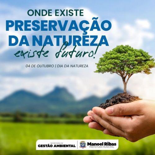 Hoje no dia 4 de outubro é celebrado o Dia da Natureza
