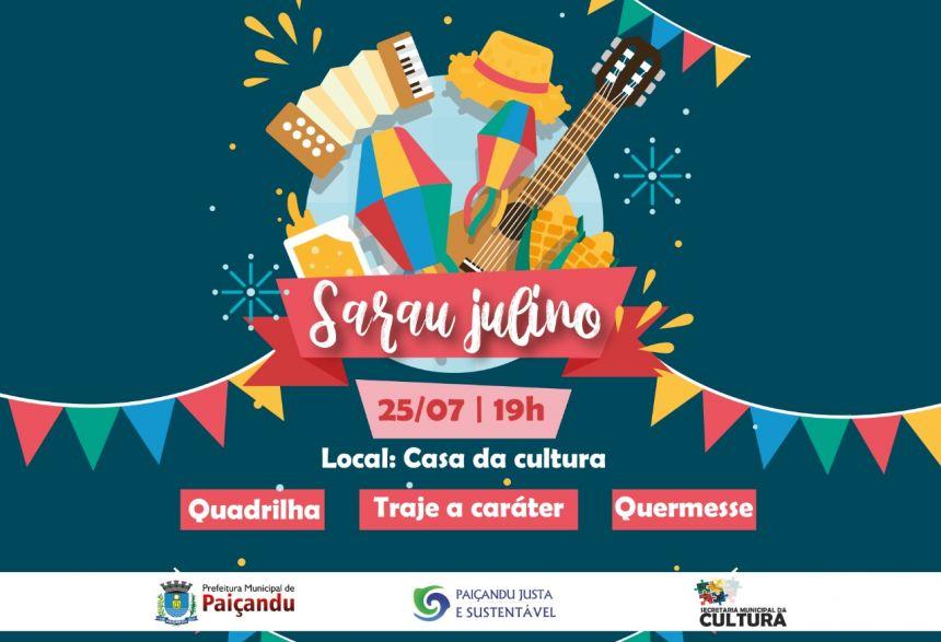Nova data do Sarau Julino é definida