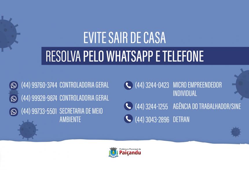 Evite sair de casa, resolva pelo whatsapp e telefone