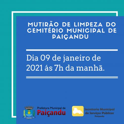 MUTIRÃO DE LIMPEZA DO CEMITÉRIO MUNICIPAL DE PAIÇANDU