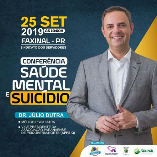 Palestra com médico psiquiatra Dr. Júlio Dutra dia 25 de setembro