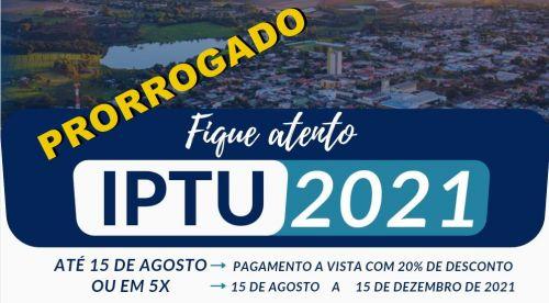IPTU 2021: Prefeitura prorroga prazo para o pagamento da cota única e da 1ª parcela