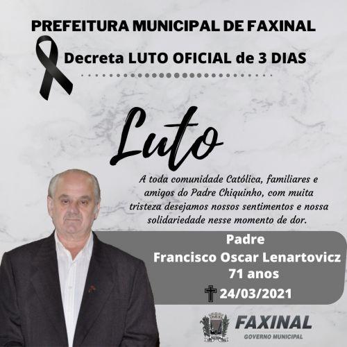 Prefeitura decreta luto oficial de três dias pela morte de padre Francisco Oscar Lenartovicz