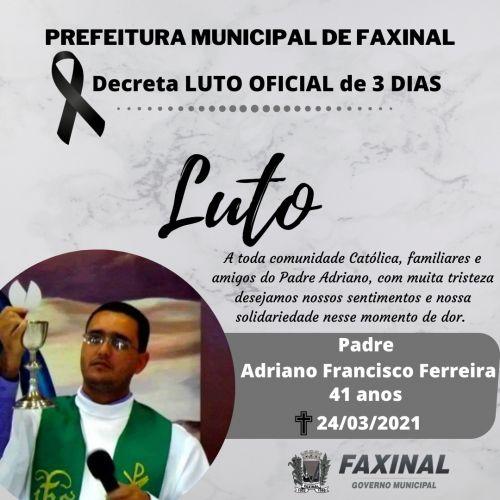 Prefeitura decreta luto oficial por três dias pelo falecimento do Padre Adriano