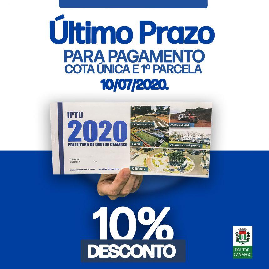 IPTU 2020 com 10% até o dia 10/07/2020.