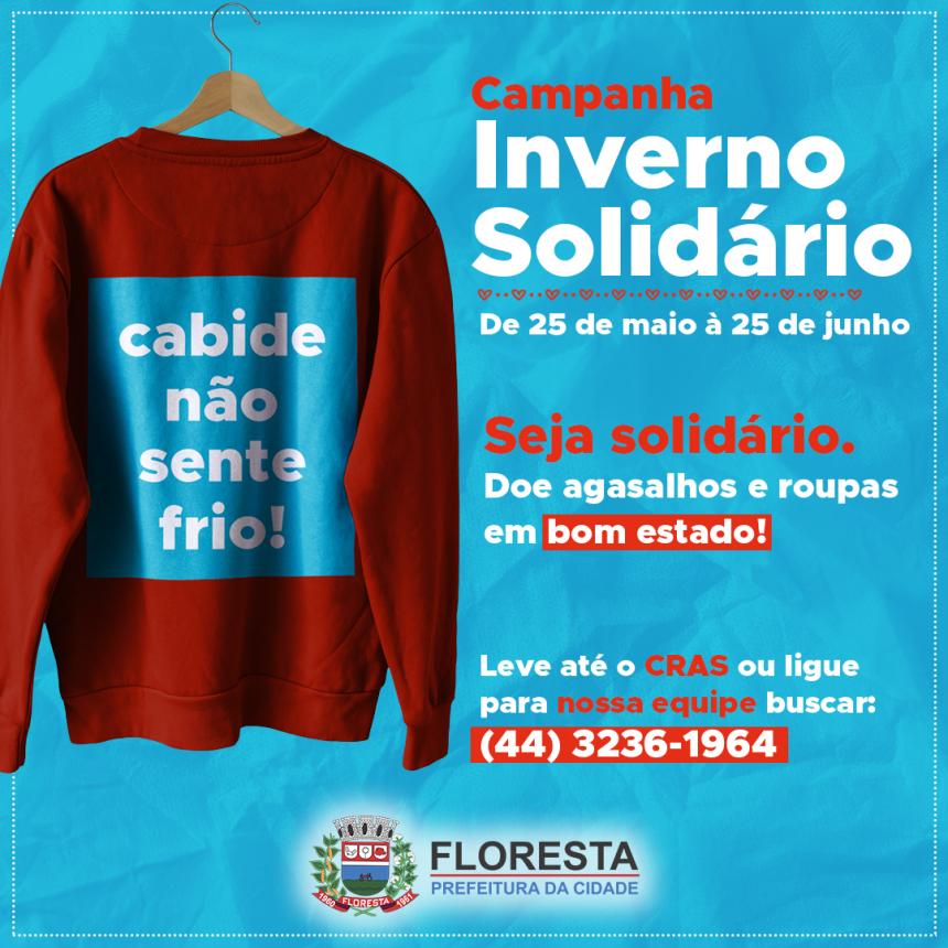 A Secretaria de Assistência Social inicia as ações da Campanha Inverno Solidário