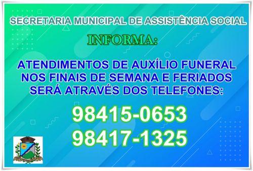 A Secretaria Municipal de Assistência Social - Informa
