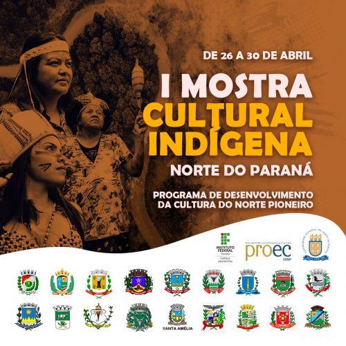 I Mostra Cultural Indígena do Norte do Paraná