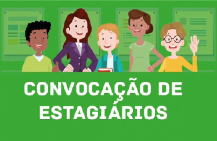 CONVOCA ESTAGIARIOS - ENTREGA DE DOCUMENTOS