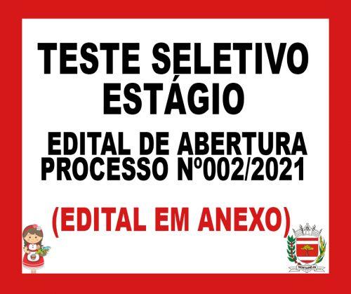Edital de Abertura - Processo Seletivo - Estagio