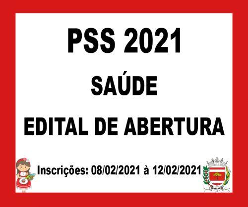 Edital de Abertura - PSS 2021 - SA�DE