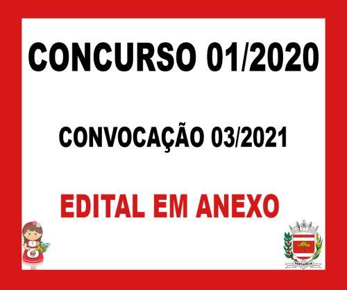 Concurso Público Nº001/2020 - Edital de Convocação Nº003/2021
