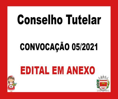 Edital de Convocação 05/2021 - Conselho Tutelar