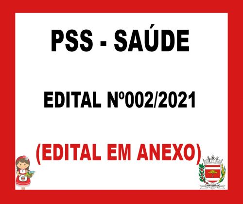 Edital PSS SAUDE 02 - 2021