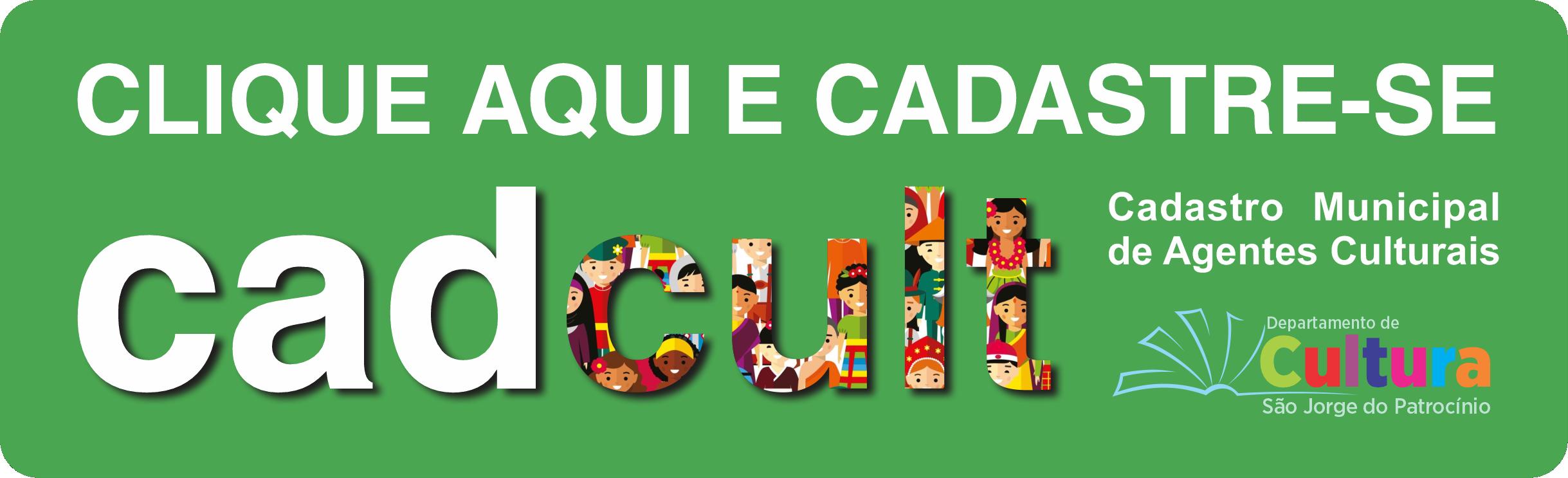 CADCULT - CADASTRO MUNICIPAL DE AGENTES CULTURAIS
