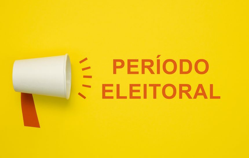 PERÍODO ELEITORAL