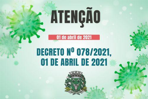 DECRETO 078/2021 - Prorroga medidas restritivas até 15 de abril