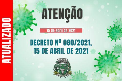 DECRETO 080/2021 - Prorroga medidas restritivas até 30 de abril