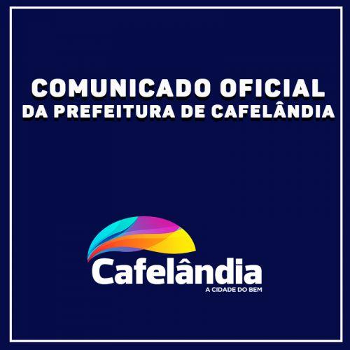 COMUNICADO OFICIAL DA PREFEITURA DE CAFELÂNDIA
