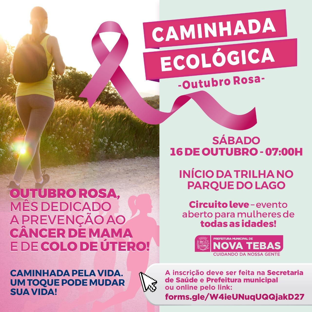 Caminhada Ecológica - OUTUBRO ROSA #PARTICIPE
