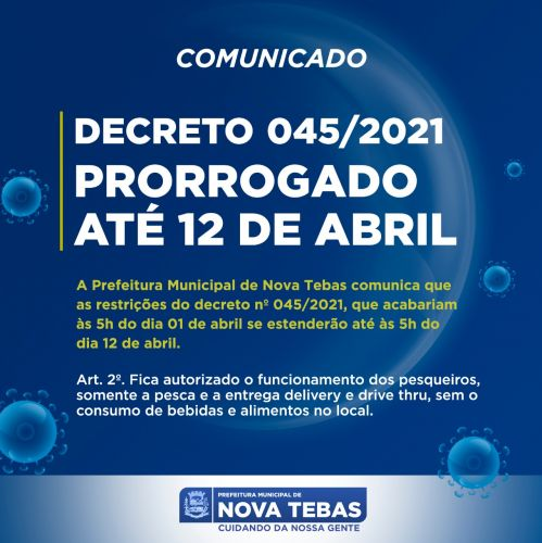 Decreto prorrogado até dia 12/04/2021
