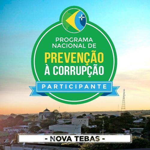 NOVA TEBAS ADERE AO PROGRAMA NACIONAL DE PREVENÇÃO À CORRUÇÃO - PNPC