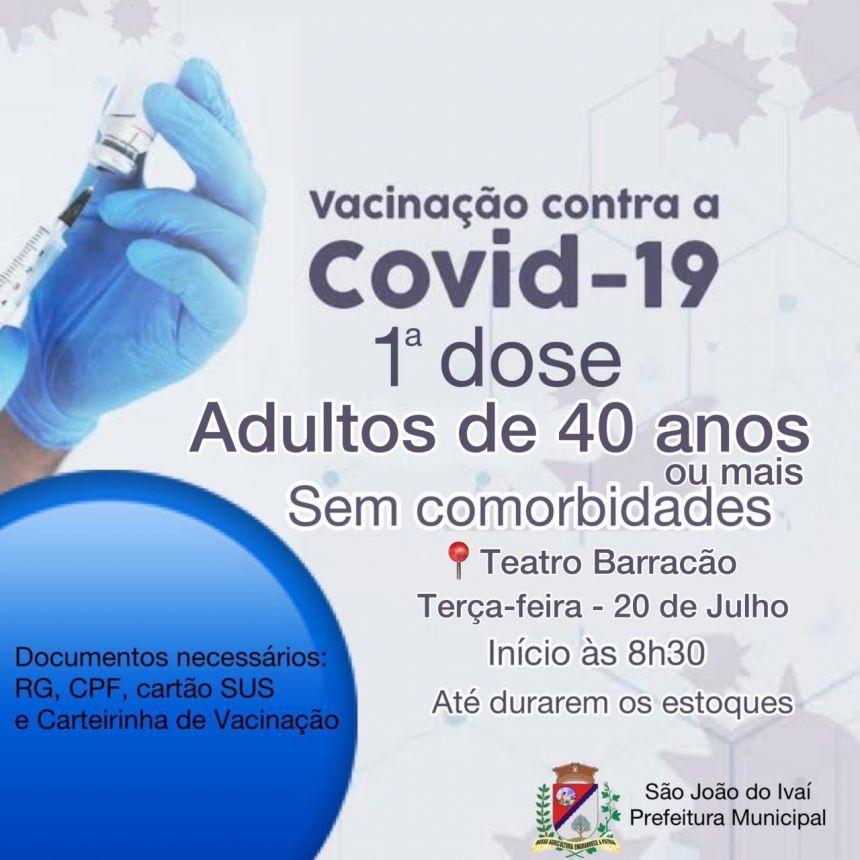 Vacinação para pessoas sem comorbidades de 40 anos ou mais .