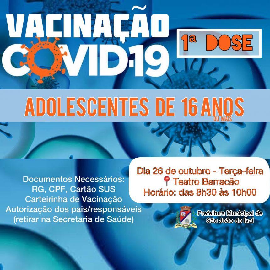 Vacinação adolescentes de 16 anos.