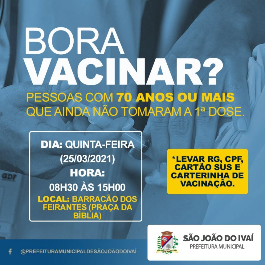 Vacinação 70 anos ou mais.
