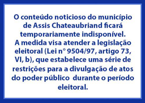 O conteúdo noticioso do município de Assis Chateaubriand ficará temporariamente indisponível