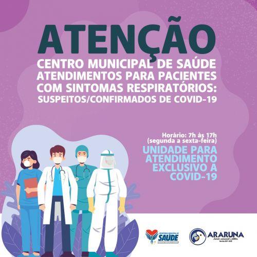 Centro Municipal de Saúde: atendimento exclusivo COVID-19